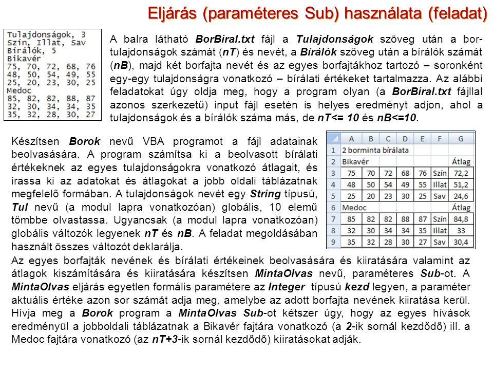 Eljárás (paraméteres Sub) használata (feladat)