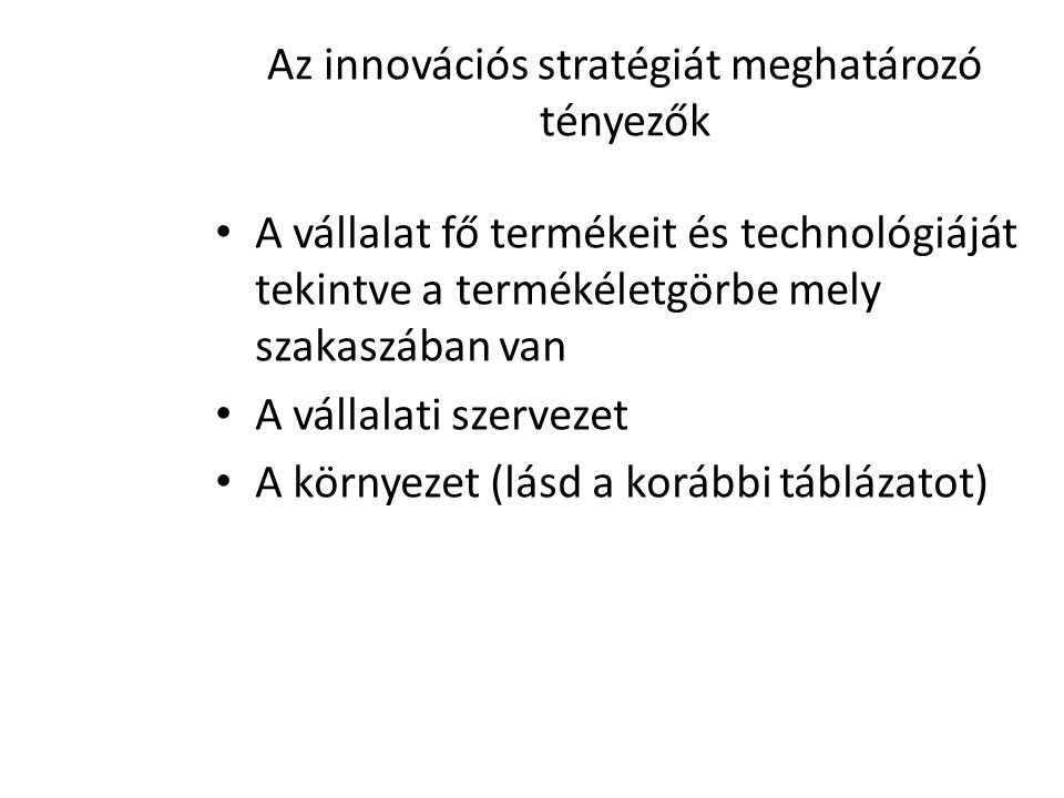 Az innovációs stratégiát meghatározó tényezők