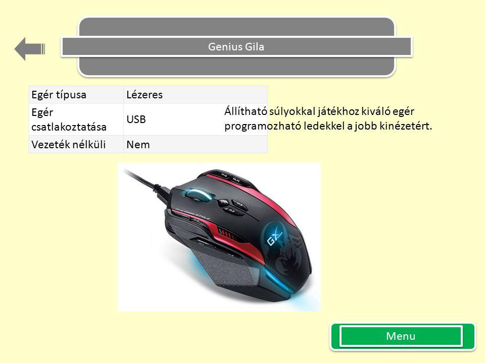 Genius Gila Egér típusa Lézeres. Egér csatlakoztatása USB. Vezeték nélküli Nem. Állítható súlyokkal játékhoz kiváló egér.