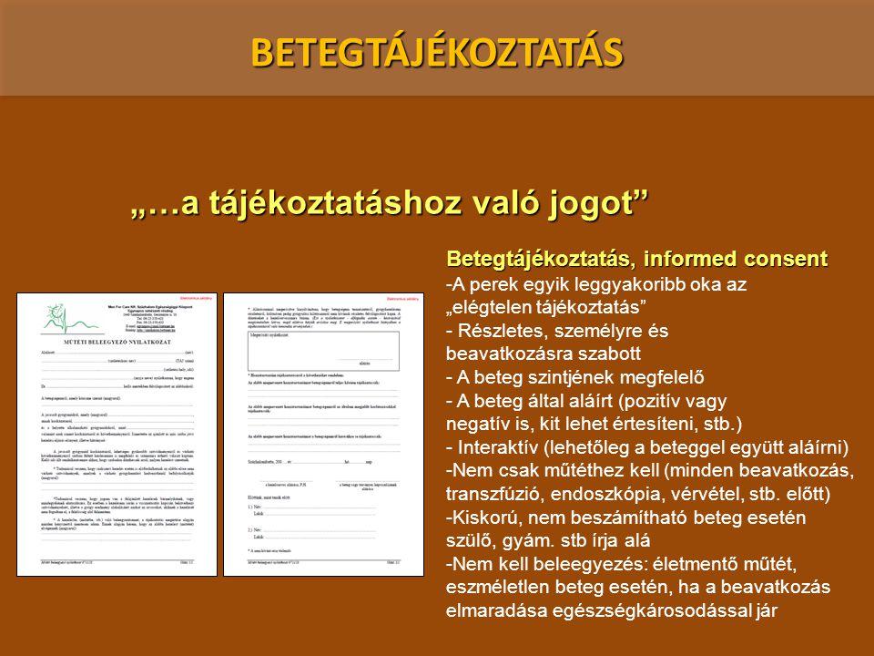 """BETEGTÁJÉKOZTATÁS """"…a tájékoztatáshoz való jogot"""