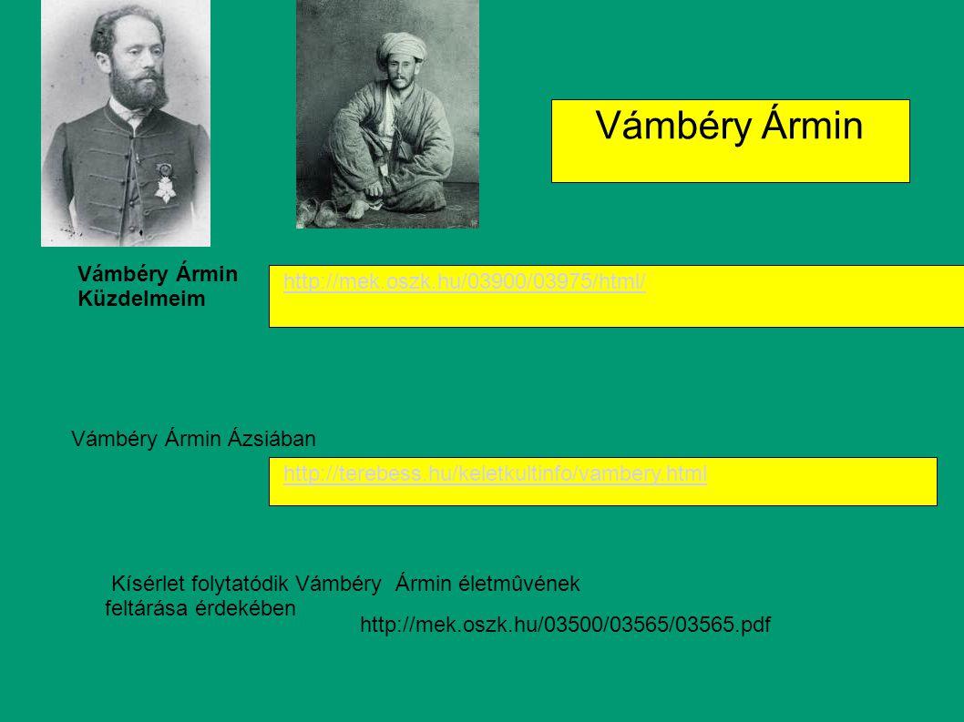 Vámbéry Ármin Vámbéry Ármin http://mek.oszk.hu/03900/03975/html/