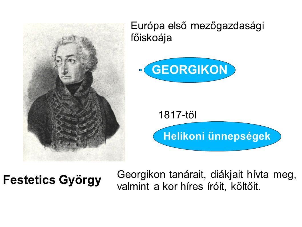 GEORGIKON Festetics György Európa első mezőgazdasági főiskoája