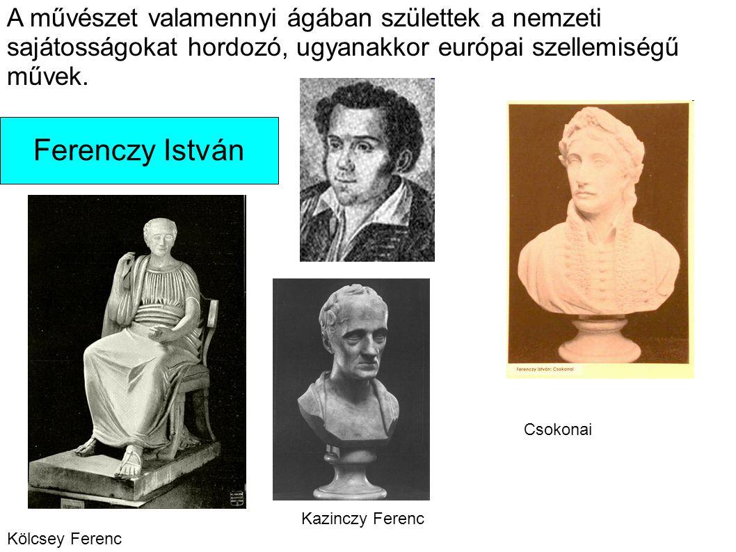 A művészet valamennyi ágában születtek a nemzeti sajátosságokat hordozó, ugyanakkor európai szellemiségű művek.
