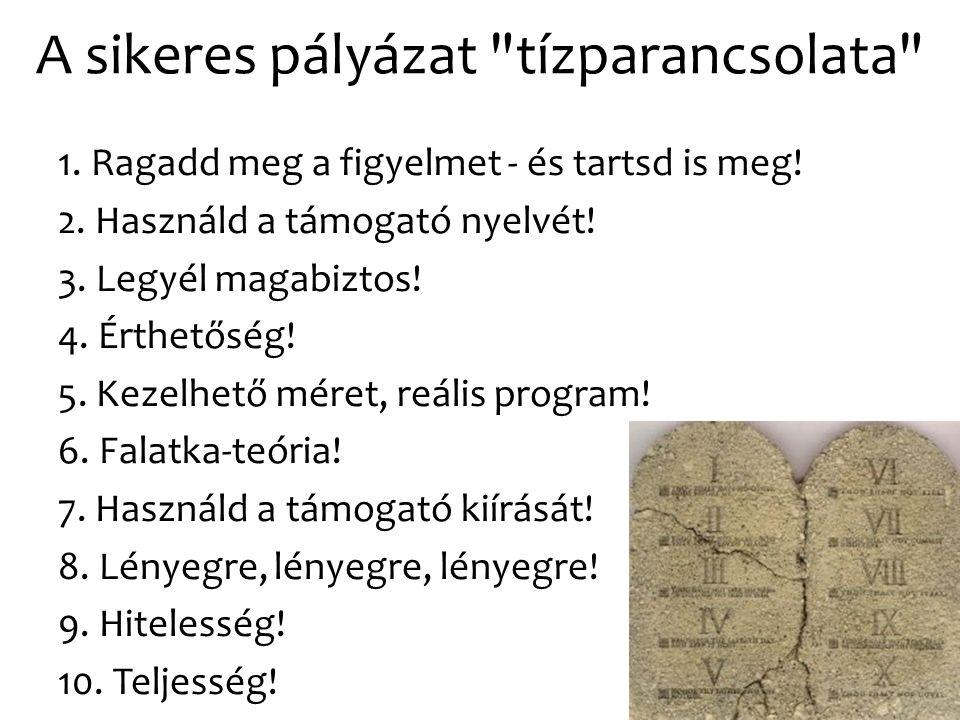 A sikeres pályázat tízparancsolata