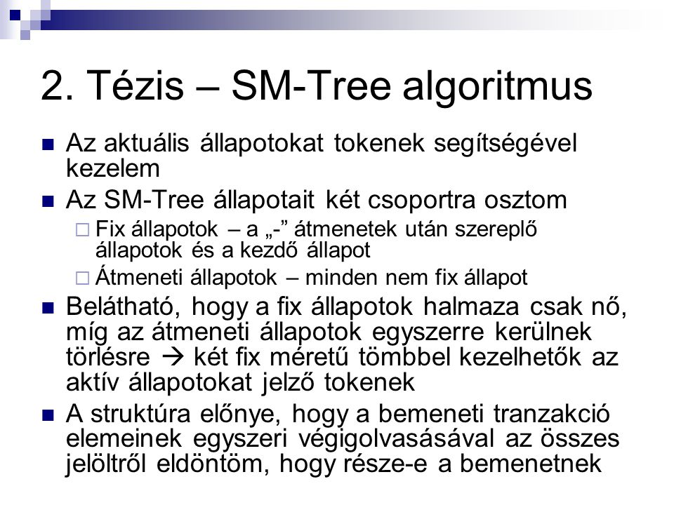 2. Tézis – SM-Tree algoritmus