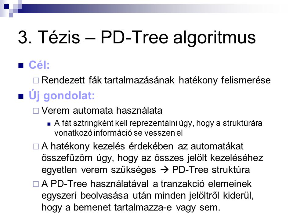 3. Tézis – PD-Tree algoritmus