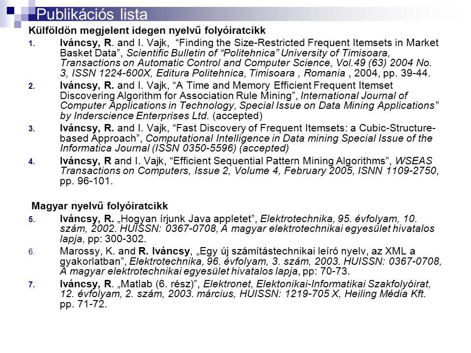 Publikációs lista Külföldön megjelent idegen nyelvű folyóiratcikk