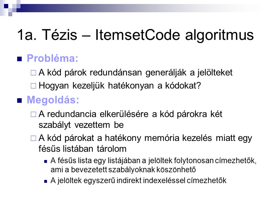 1a. Tézis – ItemsetCode algoritmus