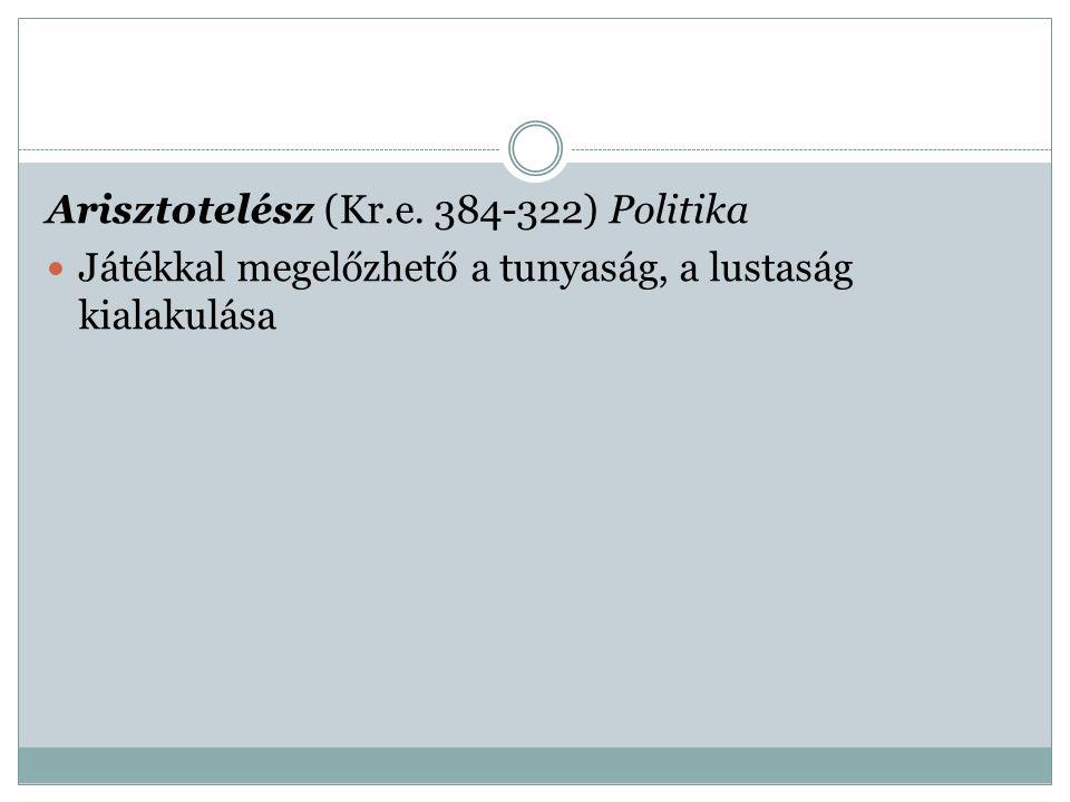 Arisztotelész (Kr.e. 384-322) Politika