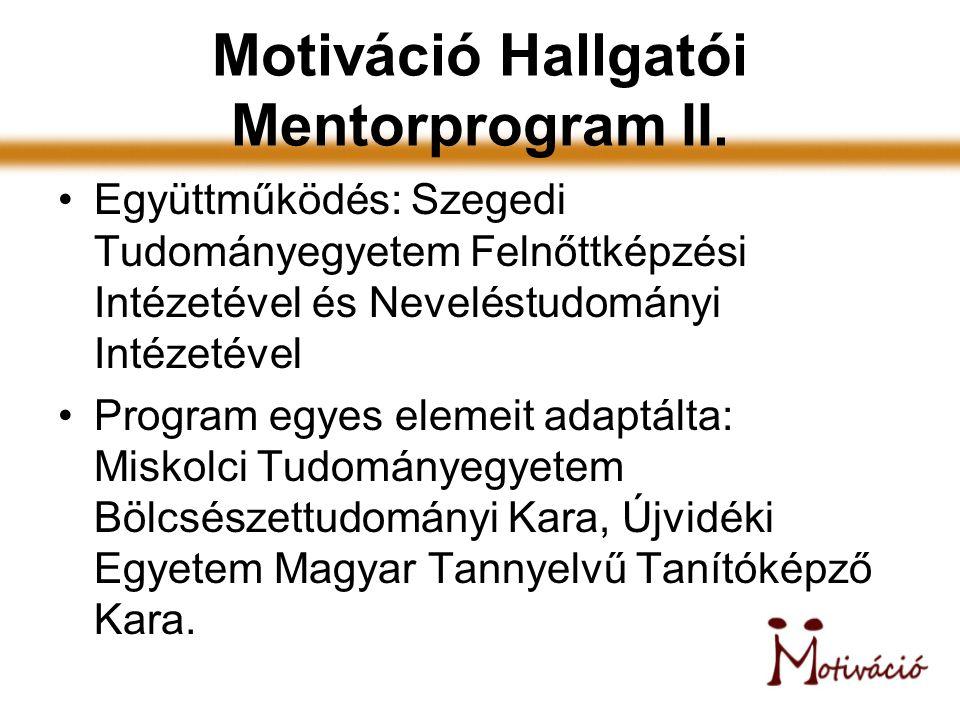 Motiváció Hallgatói Mentorprogram II.