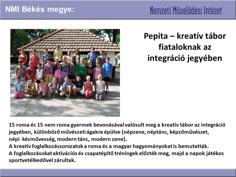 Pepita – kreatív tábor fiataloknak az integráció jegyében