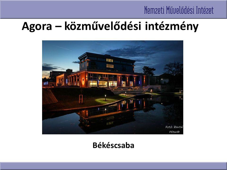 Agora – közművelődési intézmény