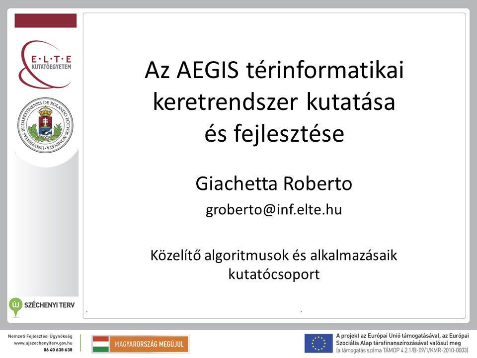 Az AEGIS térinformatikai keretrendszer kutatása és fejlesztése