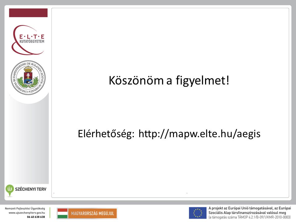 Elérhetőség: http://mapw.elte.hu/aegis
