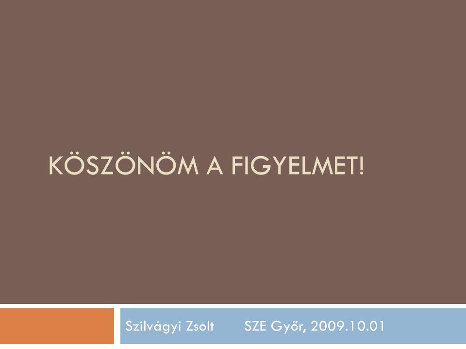 Szilvágyi Zsolt SZE Győr, 2009.10.01