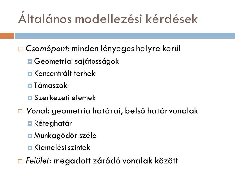 Általános modellezési kérdések