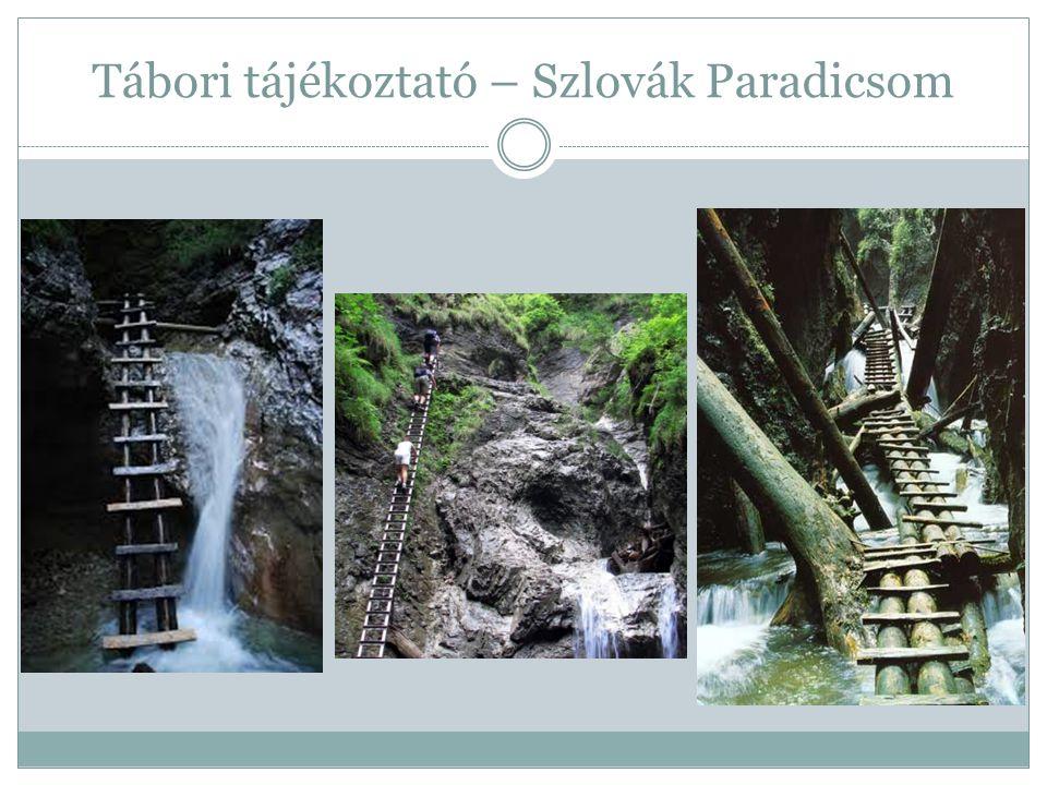 Tábori tájékoztató – Szlovák Paradicsom