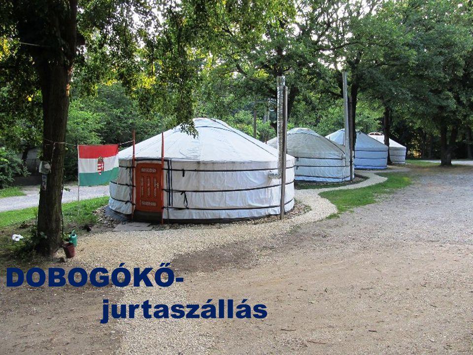 DOBOGÓKŐ- jurtaszállás
