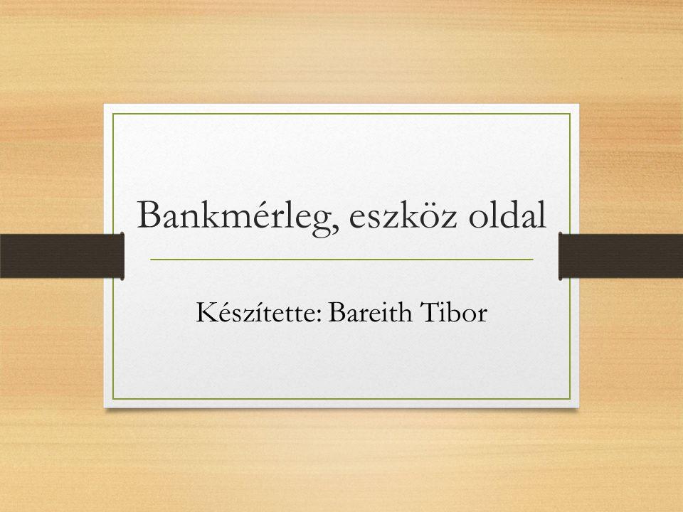 Bankmérleg, eszköz oldal