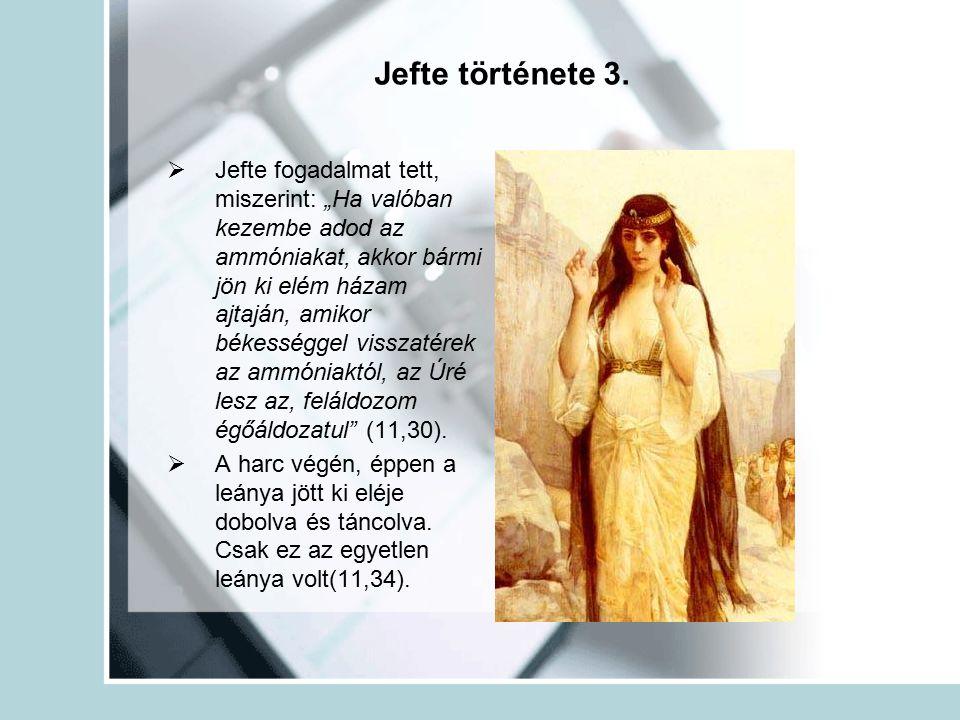Jefte története 3.