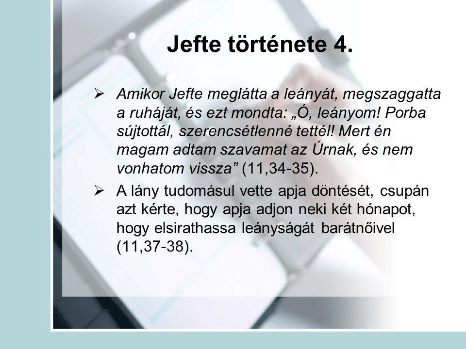 Jefte története 4.
