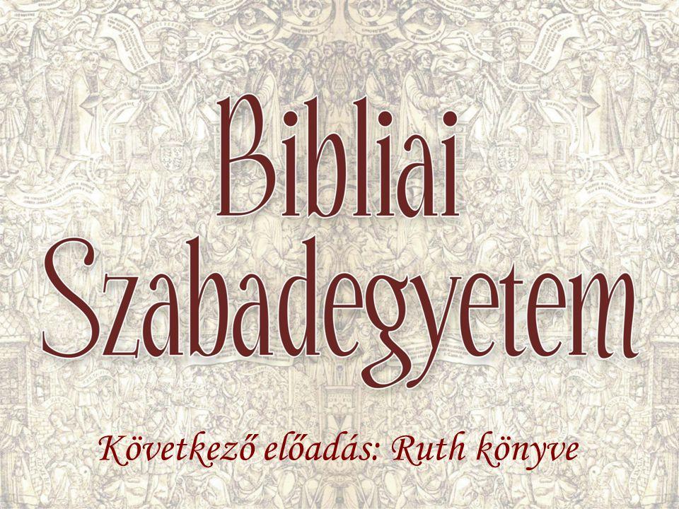 Következő előadás: Ruth könyve