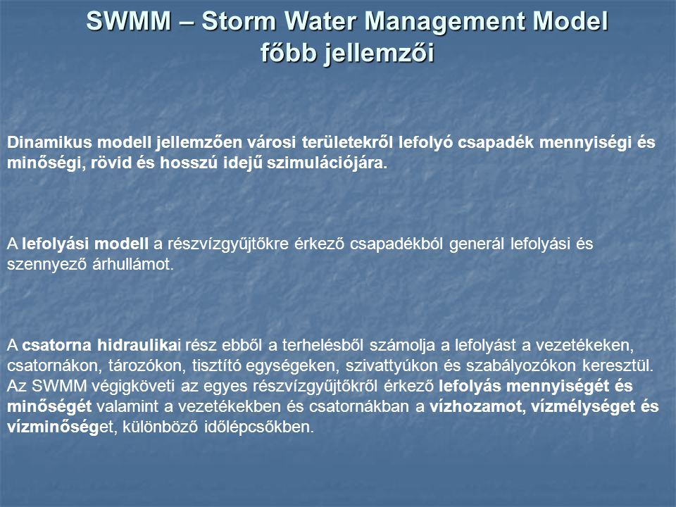 SWMM – Storm Water Management Model főbb jellemzői
