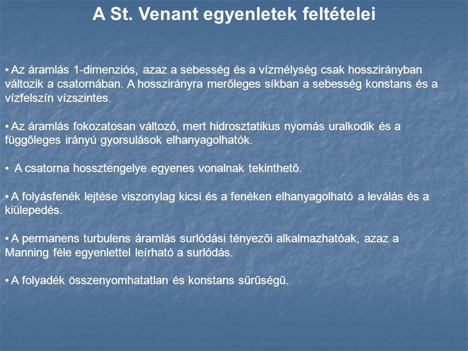 A St. Venant egyenletek feltételei