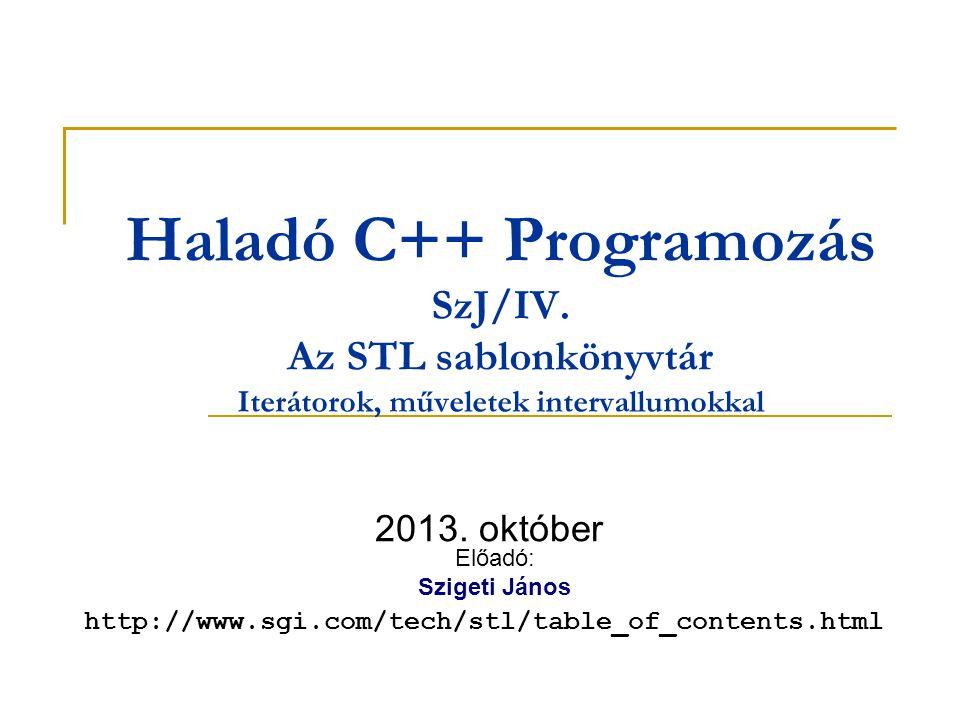 Haladó C++ Programozás SzJ/IV