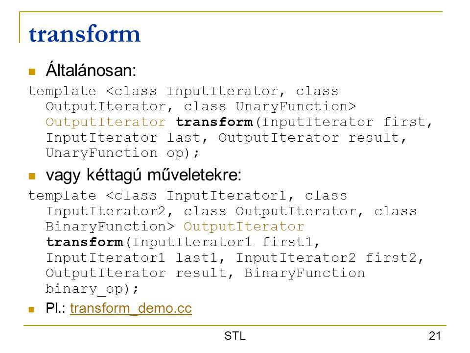 transform Általánosan: vagy kéttagú műveletekre: