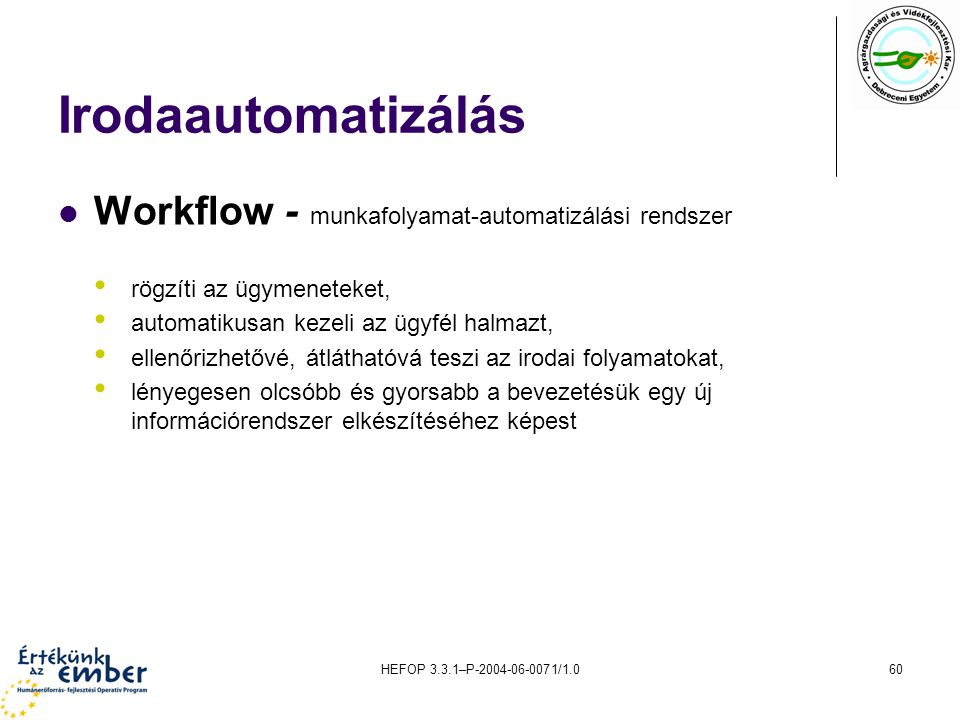 Irodaautomatizálás Workflow - munkafolyamat-automatizálási rendszer