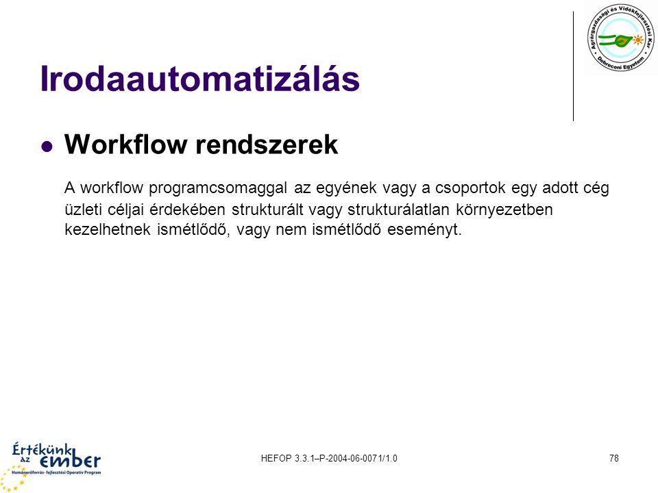 Irodaautomatizálás Workflow rendszerek