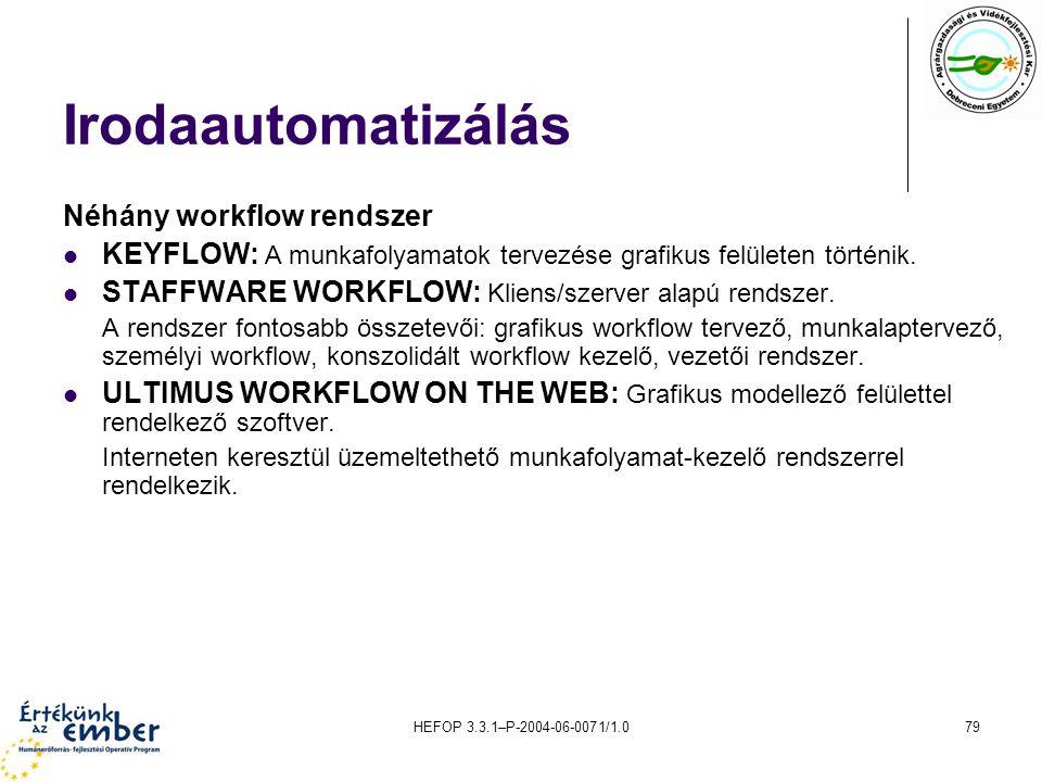 Irodaautomatizálás Néhány workflow rendszer