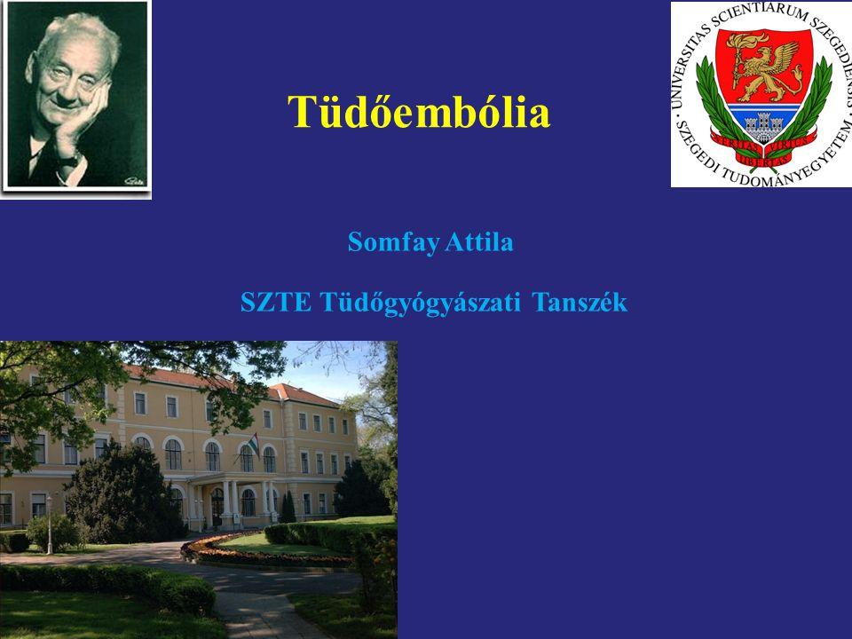 Tüdőembólia Somfay Attila SZTE Tüdőgyógyászati Tanszék