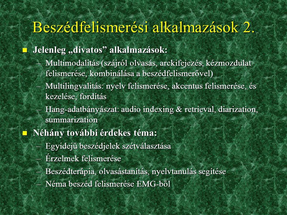 Beszédfelismerési alkalmazások 2.
