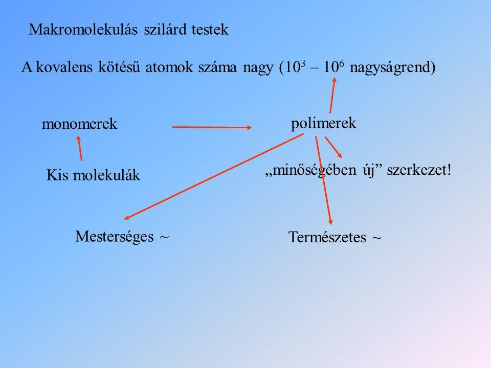 Makromolekulás szilárd testek