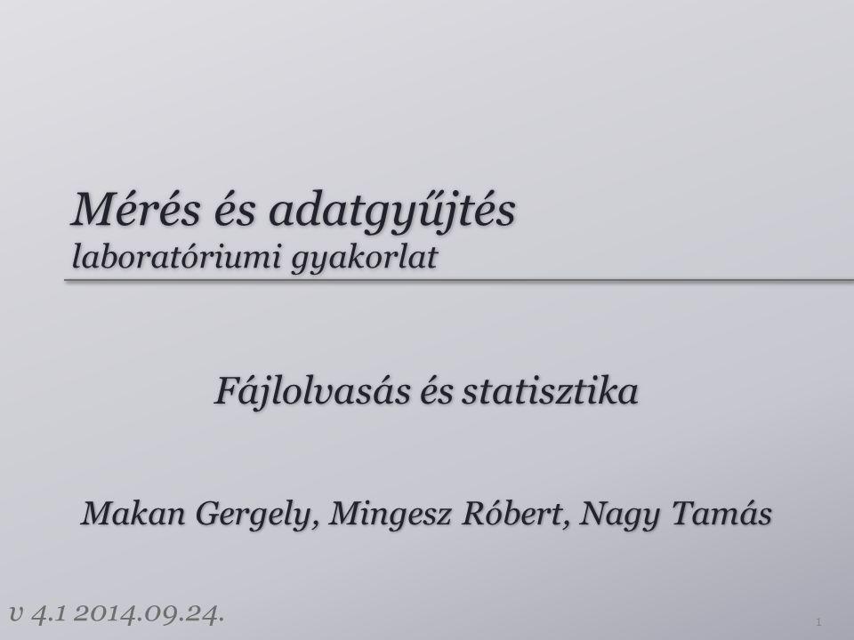 Mérés és adatgyűjtés laboratóriumi gyakorlat