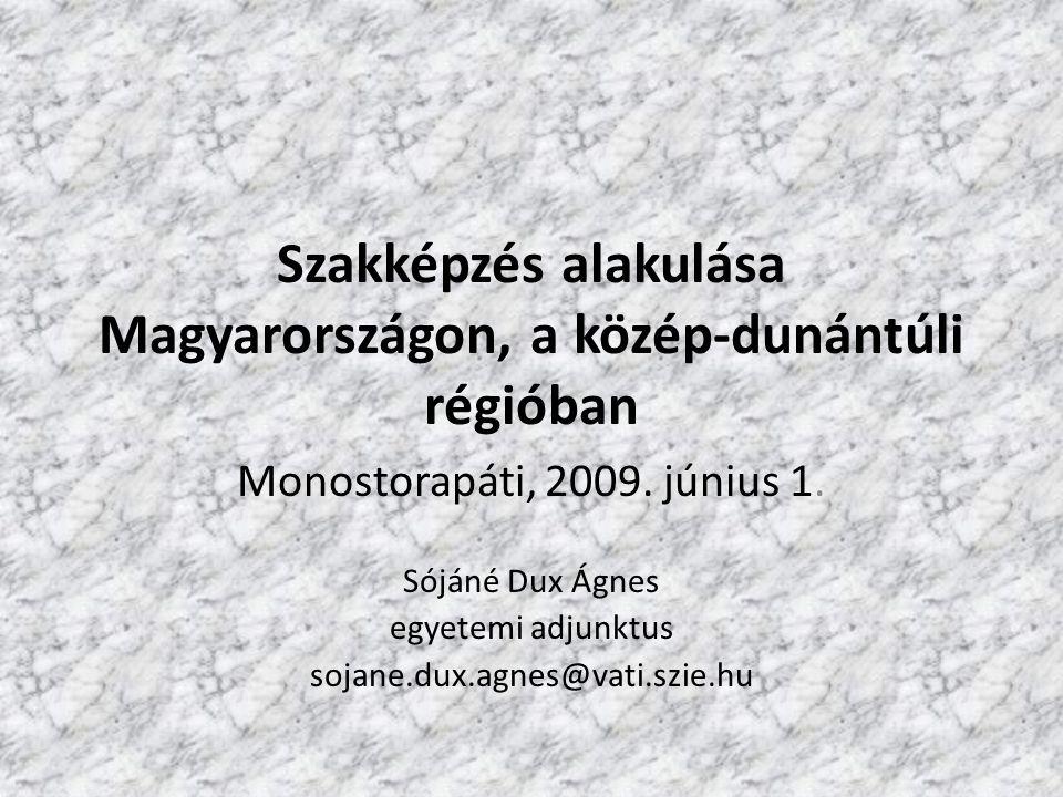 Szakképzés alakulása Magyarországon, a közép-dunántúli régióban