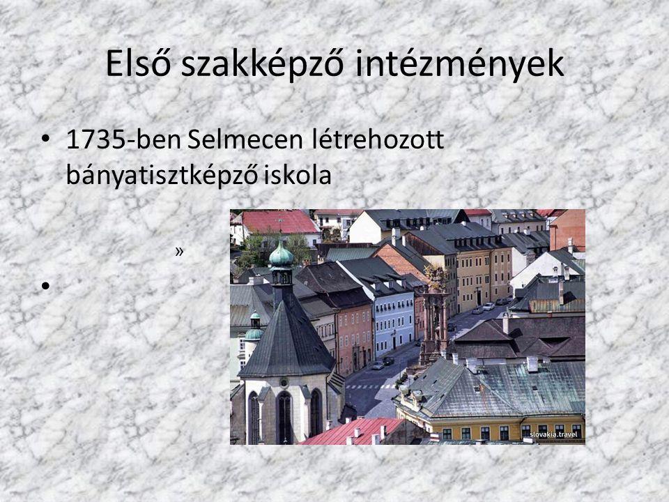 Első szakképző intézmények