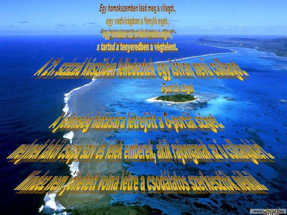 A jelenség hatására létrejött a G-portál sziget.