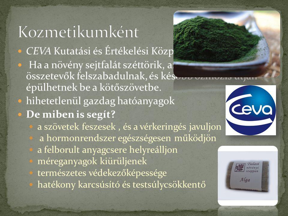 Kozmetikumként CEVA Kutatási és Értékelési Központ