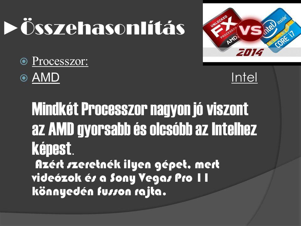 ►Összehasonlítás Processzor: