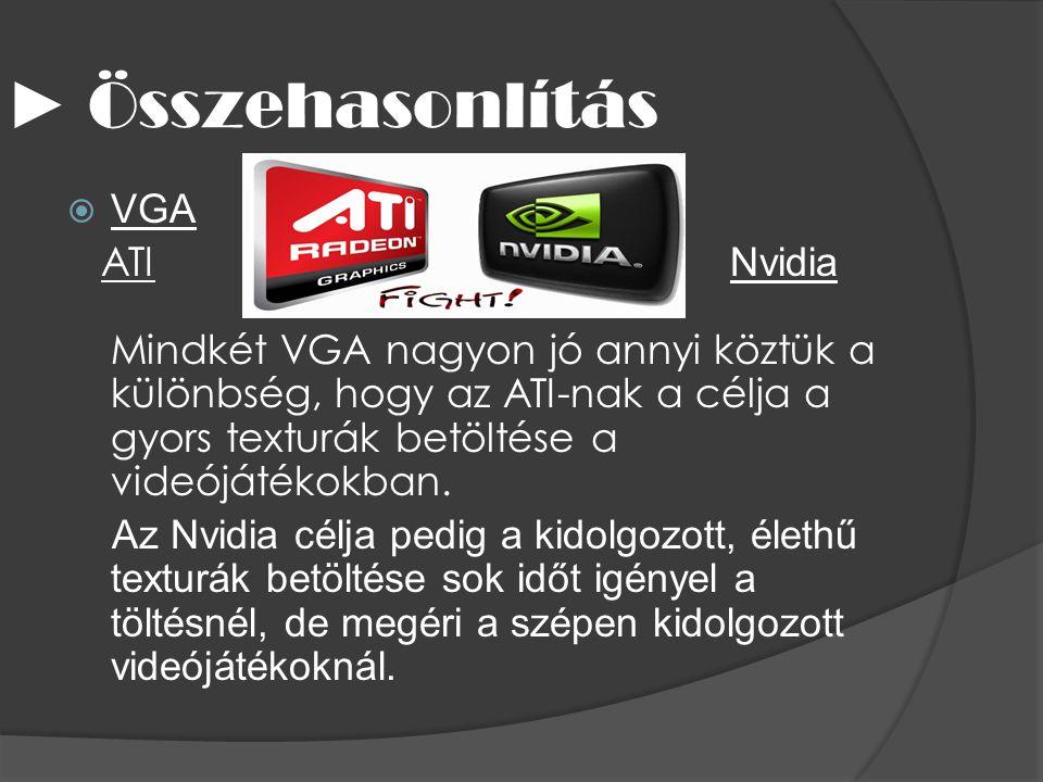 ► Összehasonlítás VGA.