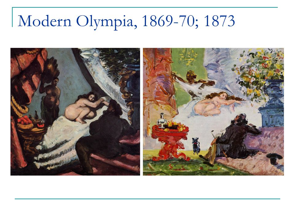 Modern Olympia, 1869-70; 1873