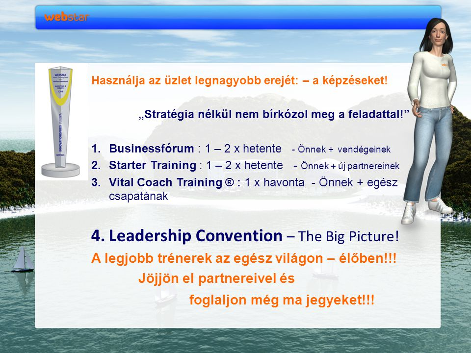 Leadership Convention – The Big Picture!