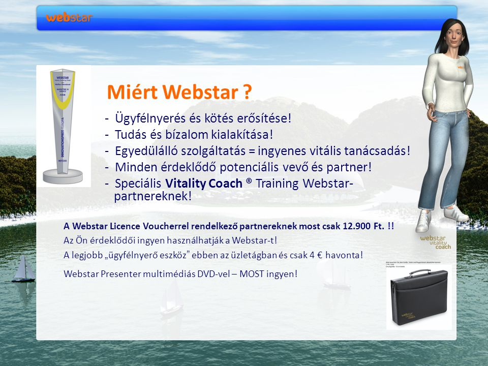 Miért Webstar - Tudás és bízalom kialakítása!
