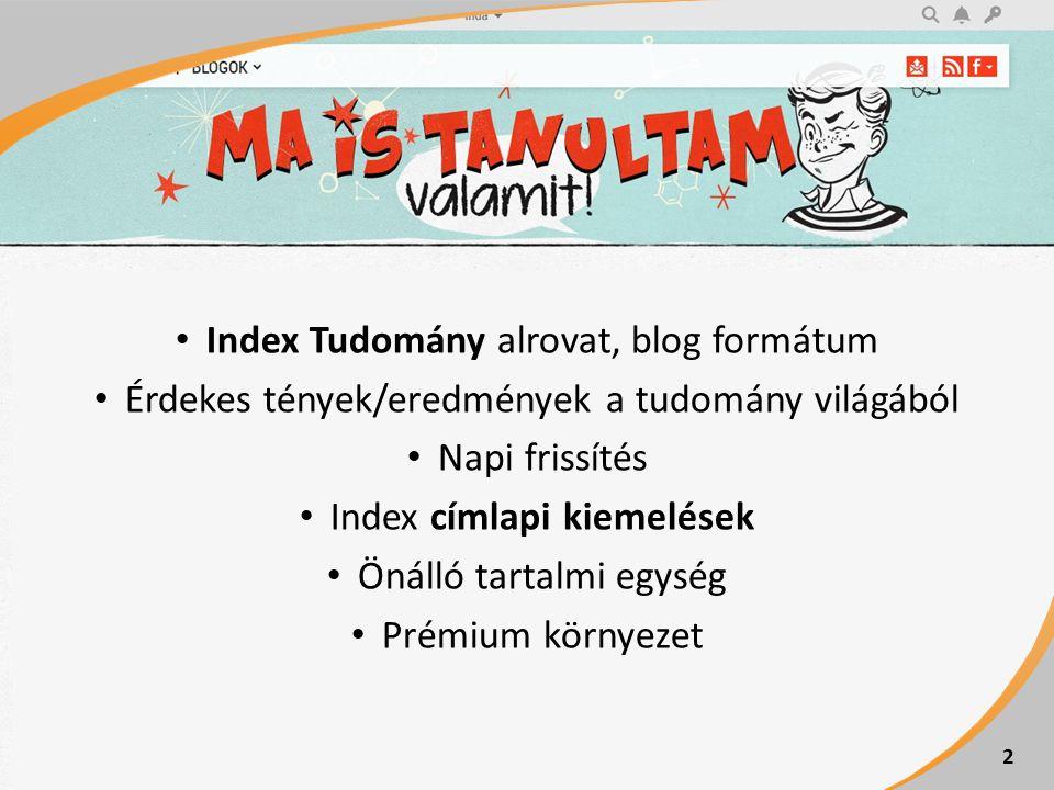 Index Tudomány alrovat, blog formátum