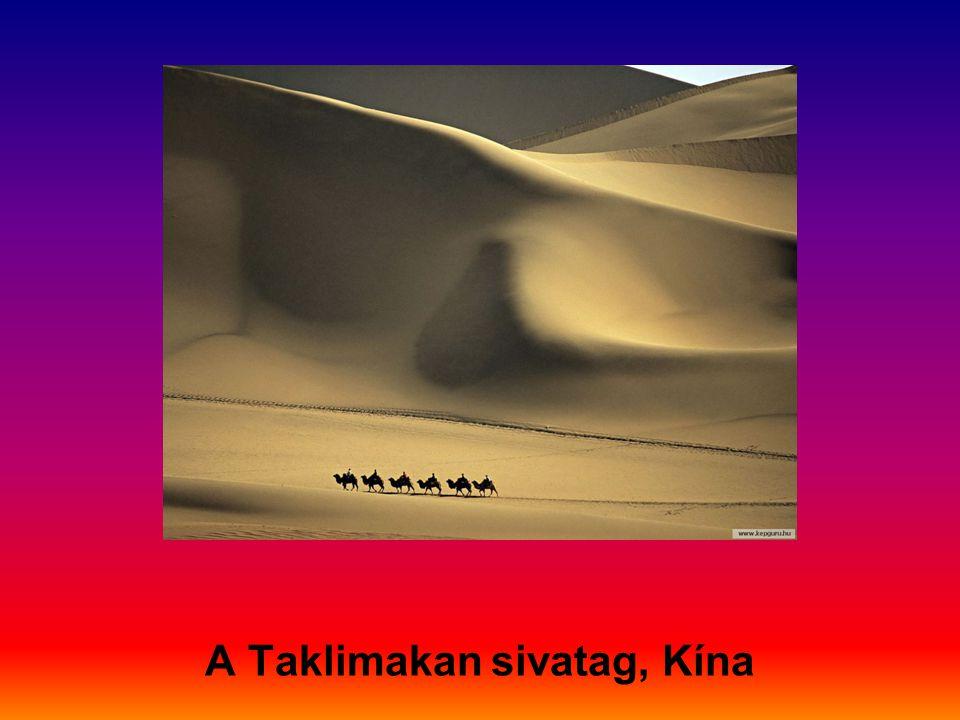 A Taklimakan sivatag, Kína