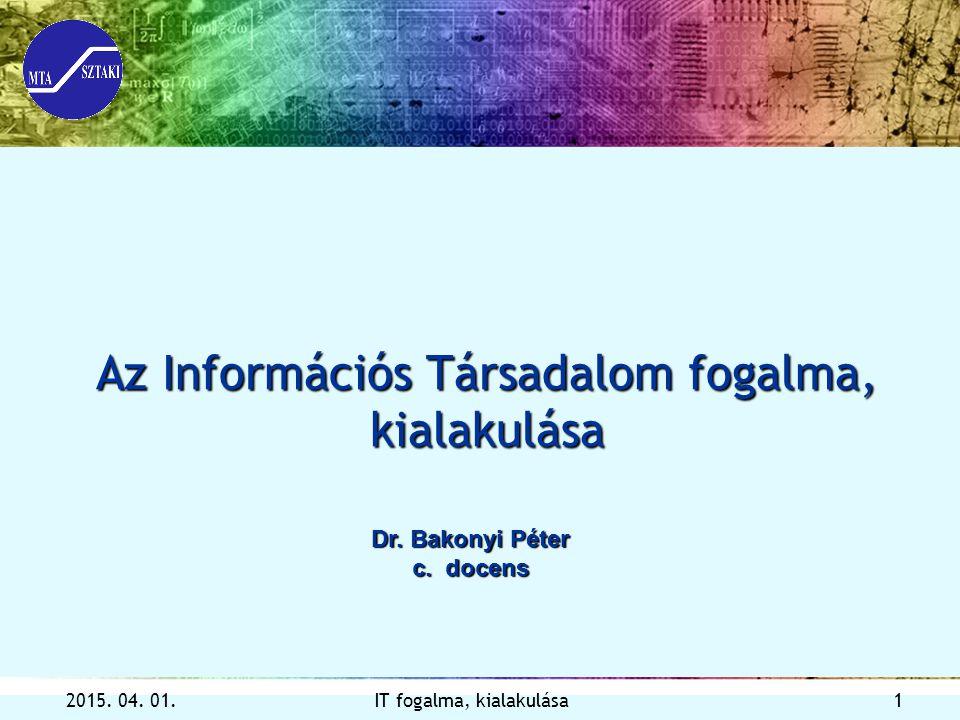 Az Információs Társadalom fogalma, kialakulása