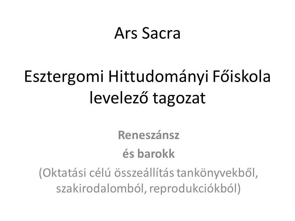 Ars Sacra Esztergomi Hittudományi Főiskola levelező tagozat
